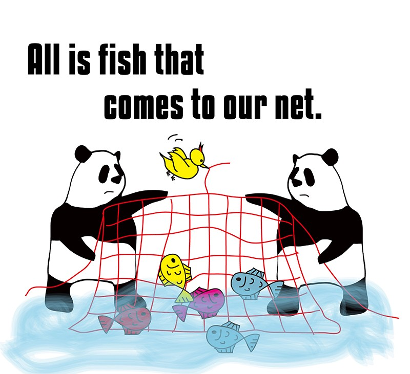 all is fish that comes to our net. のパンダの絵