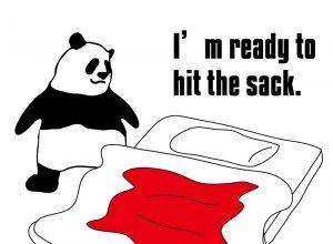 I'm gonna hit the sack. のパンダの絵