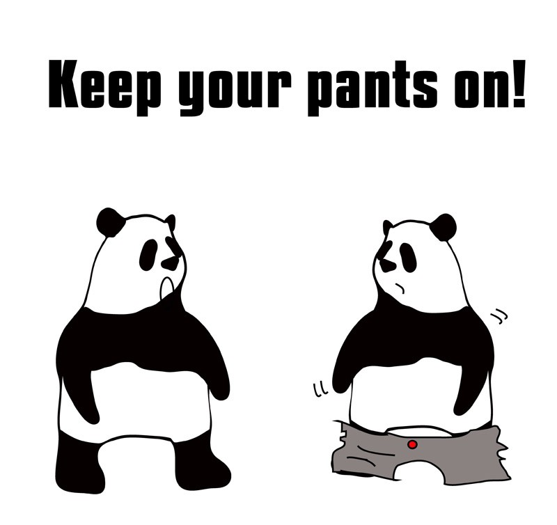 keep one's pants onのパンダの絵