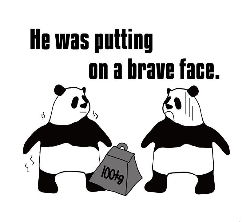 put on a brave faceのパンダの絵