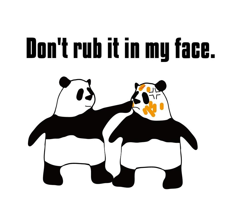 rub it in one's faceのパンダの絵