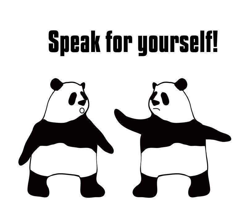 speak for yourselfのパンダの絵