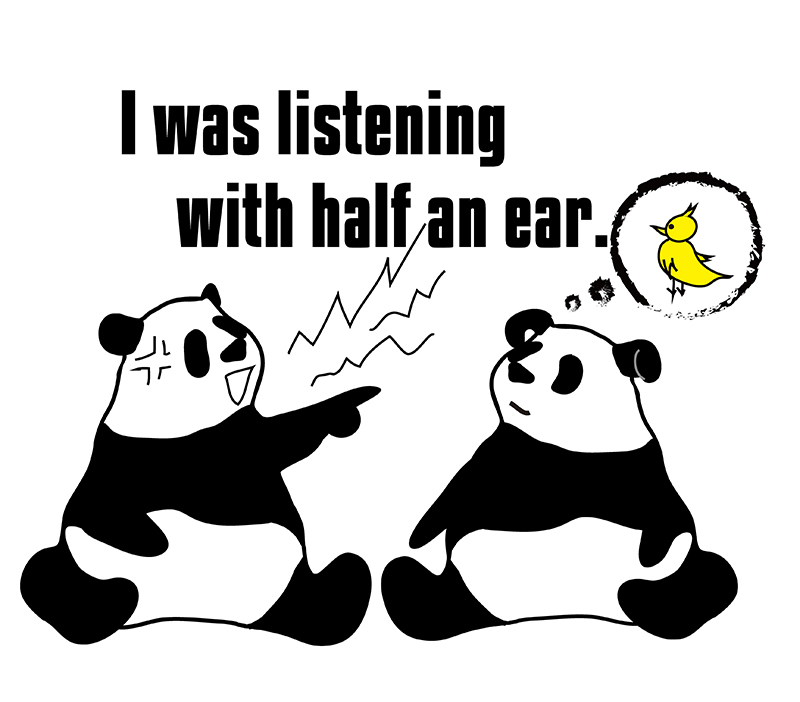 listen with half an earのパンダの絵